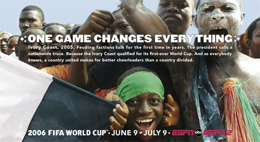 one game changes everything espn ESPN Teases 2010 World Cup Marketing Campaign